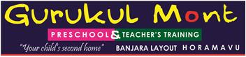 Gurukul Mont International Preschool – Banjara Layout Horamavu